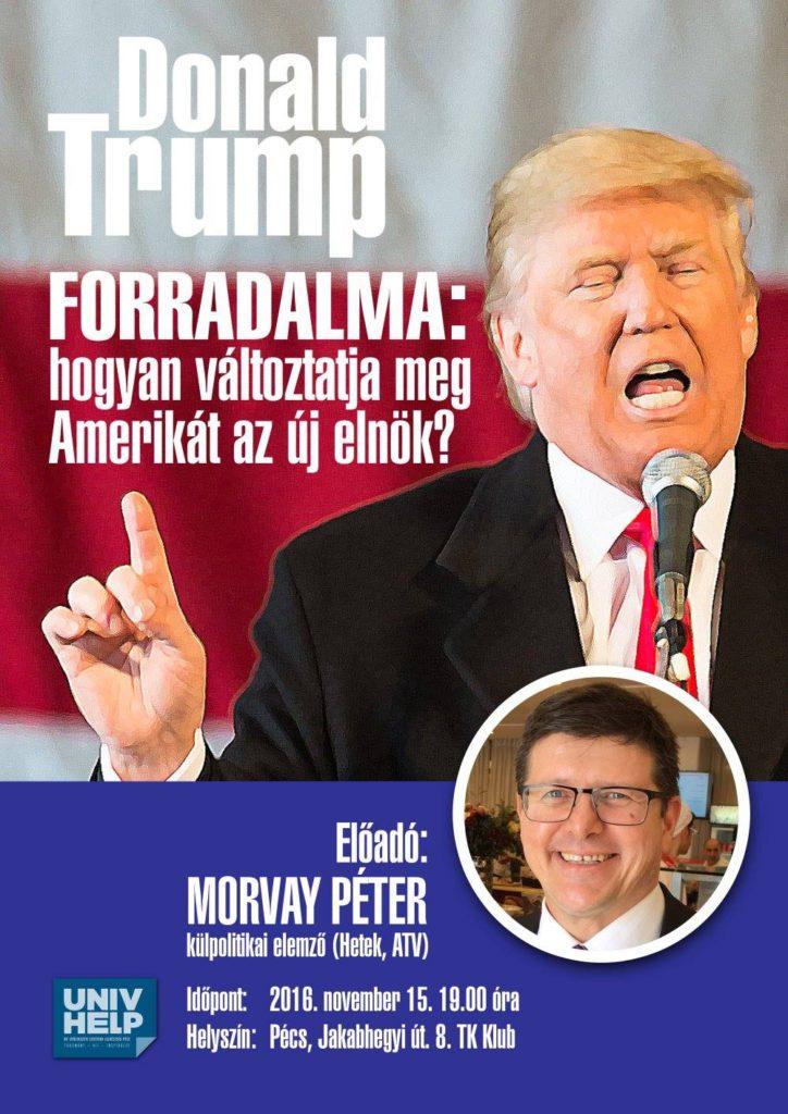 Morvay Péter előadása - Donald Trump forradalma