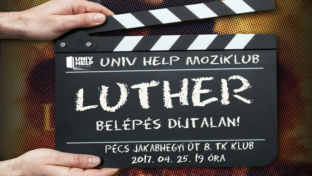 UNIV HELP – Moziklub Luther (2003)